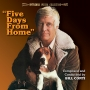 Five Days From Home (Bill Conti)