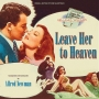 Leave Her To Heaven / Take Care Of My Little Girl (Alfred Newman)