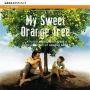 My Sweet Orange Tree / Amazonia Eterna (Armand Amar)