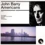 Americans : l'Amérique de John Barry