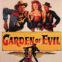 Garden Of Evil : le crépuscule du western