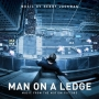 Man On A Ledge (Henry Jackman)