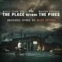 Gagnez l'album de A Place Beyond The Pines