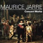 Maurice Jarre : Concert Works