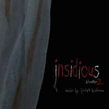 Insidious: Chapter 2 (Joseph Bishara) UnderScorama : Octobre 2013