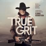 True Grit (Elmer Bernstein) UnderScorama : Octobre 2013