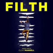 Filth (Clint Mansell) UnderScorama : Octobre 2013