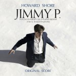 Jimmy P. (Howard Shore) UnderScorama : Octobre 2013