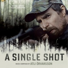 Single Shot (A) (Atli Örvarsson) UnderScorama : Octobre 2013