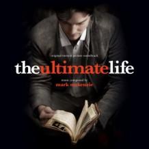 Ultimate Life (The) (Mark McKenzie) UnderScorama : Octobre 2013