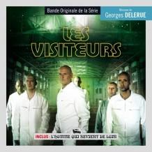 Visiteurs (Les) / L'Homme qui Revient de Loin (Georges Delerue) UnderScorama : Octobre 2013