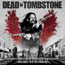 Dead In Tombstone (Hybrid) UnderScorama : Novembre 2013
