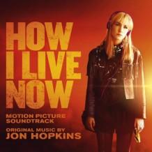 How I Live Now (Jon Hopkins) UnderScorama : Novembre 2013