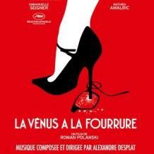 Vénus à la Fourrure (La) (Alexandre Desplat) UnderScorama : Décembre 2013