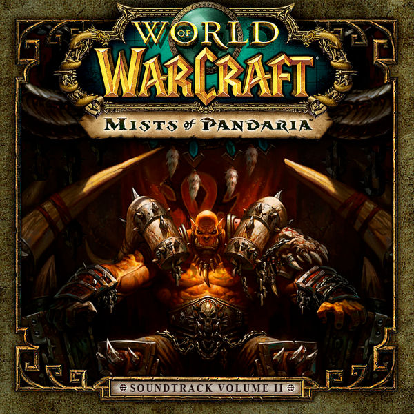 World Of Warcraft : Mists Of Pandaria (Volume 2)