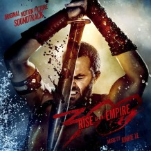 300: Rise Of An Empire (Tom Holkenborg / Junkie XL) UnderScorama : Avril 2014