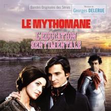 Mythomane (Le) / L'Éducation Sentimentale (Georges Delerue) UnderScorama : Mars 2014