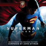 Superman Returns (John Ottman) UnderScorama : Janvier 2014