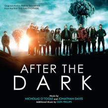 After The Dark (Nicholas O' Toole & Jonathan Davis) UnderScorama : Mars 2014