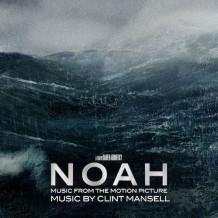 Noah (Clint Mansell) UnderScorama : Avril 2014