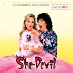 She-Devil (Howard Shore) UnderScorama : Avril 2014