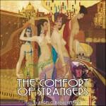 Comfort Of Strangers (The) (Angelo Badalamenti) UnderScorama : Mai 2014