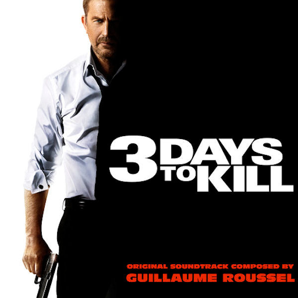 3 days to kill guillaume roussel underscores. Black Bedroom Furniture Sets. Home Design Ideas
