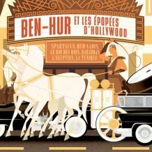 Ben-Hur et les Epopées d'Hollywood UnderScorama : Mai 2014