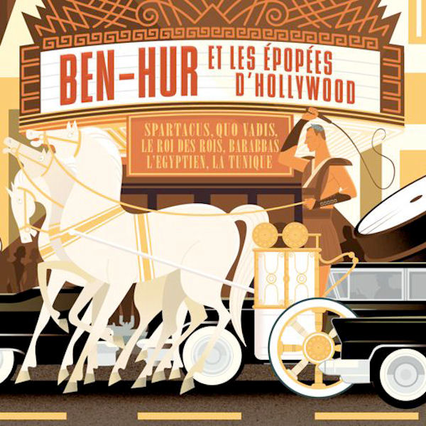 Ben-Hur & les Epopées d'Hollywood