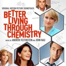 Better Living Through Chemistry (Andrew Feltenstein & John Nau) UnderScorama : Mai 2014
