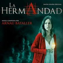 Hermandad (La) (Arnau Bataller) UnderScorama : Avril 2014