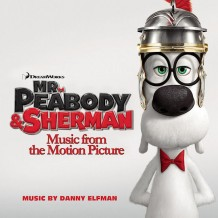 Mr. Peabody & Sherman (Danny Elfman) UnderScorama : Avril 2014