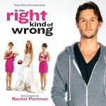 Right Kind Of Wrong (The) (Rachel Portman) UnderScorama : Avril 2014