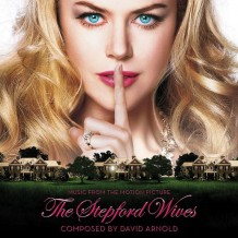 Stepford Wives (The) (David Arnold) UnderScorama : Juin 2014