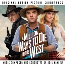 Million Ways To Die In The West (A) (Joel McNeely) UnderScorama : Juillet 2014