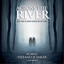 Across The River (Stefano Sciascia) UnderScorama : Juillet 2014