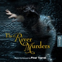 River Murders (The) / Sinner (Pinar Toprak) UnderScorama : Juillet 2014