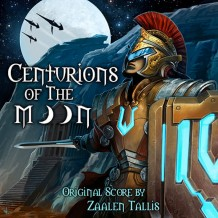 Centurions Of The Moon (Zaalen Tallis) UnderScorama : Juin 2014