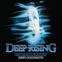 Deep Rising (Jerry Goldsmith) UnderScorama : Juillet 2014