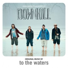 Downhill (To The Waters) UnderScorama : Juillet 2014