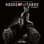 House Of Cards (Season 2) (Jeff Beal) UnderScorama : Juillet 2014