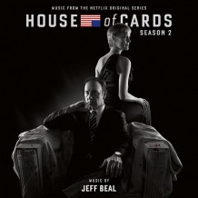 House Of Cards (Season 2) (Jeff Beal) UnderScorama : Juillet 2014