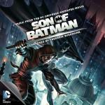Son Of Batman (Frederik Wiedmann) UnderScorama : Juillet 2014