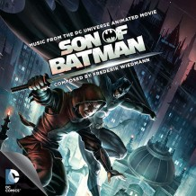 Son Of Batman (Frederik Wiedmann) UnderScorama : Juillet 2014