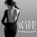 Good Wife (The) (Season 5) (David Buckley) UnderScorama : Juillet 2014