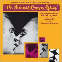 Thomas Crown Affair (The) (Michel Legrand) UnderScorama : Août 2014