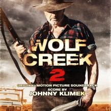Wolf Creek 2 (Johnny Klimek) UnderScorama : Juillet 2014