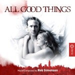 All Good Things (Rob Simonsen) UnderScorama : Septembre 2014