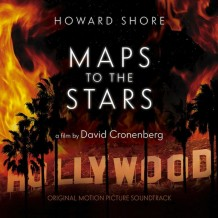 Maps To The Stars (Howard Shore) UnderScorama : Octobre 2014