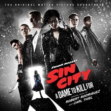 Sin City: A Dame To Kill For (Robert Rodriguez & Carl Thiel) UnderScorama : Septembre 2014
